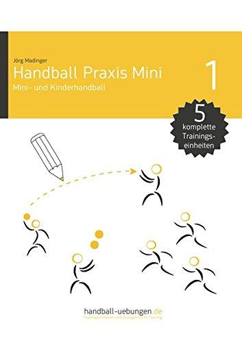 Minihandball and handball training for young kids (Handball Praxis Mini)