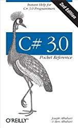 C# 3.0 Pocket Reference: Instant Help for C# 3.0 Programmers