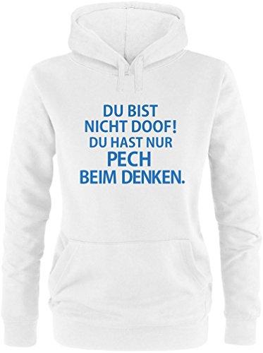 EZYshirt® Du bist nicht Doof ! Du hast nur Pech beim Denken Damen Hoodie Weiß/Blau