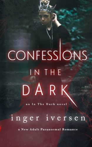 Confessions in the Dark: New Adult Paranormal Romance: Volume 3