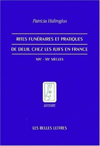 Rites funéraires et pratiques de deuil chez les Juifs en France
