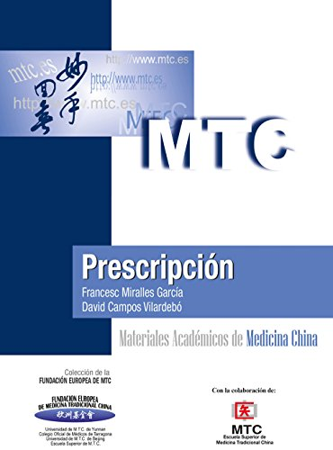 Prescripción: Materiales Académicos de Medicina China por Francesc Miralles García