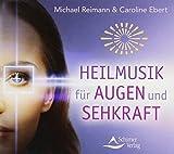 Heilmusik für Augen und Sehkraft