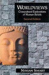 Worldviews: Cross Cultural Explorations of Human Beliefs