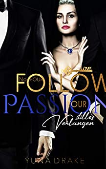Follow your Passion: Stilles Verlangen (No. 4) von [Drake, Yuna, Odesza, D.C.]
