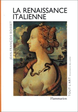 La Renaissance italienne par Jean-François Boisset