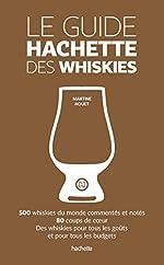 Le guide Hachette des whiskies de Martine NOUET