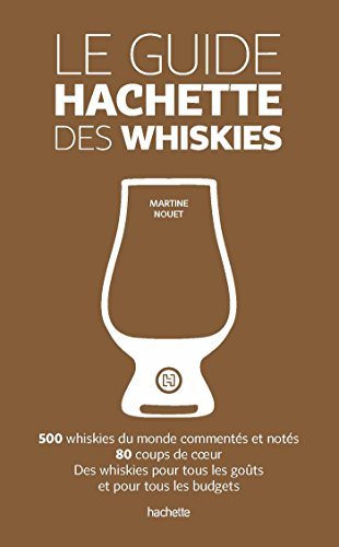 Le guide Hachette des whiskies par Martine NOUET