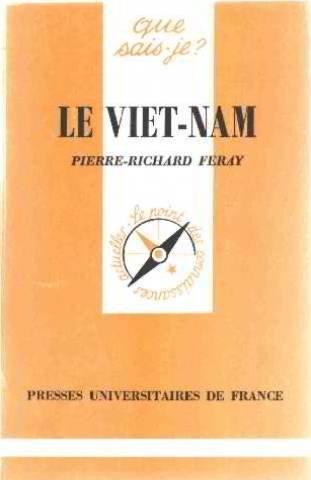 Le Viet-nâm : des origines lointaines à nos jours