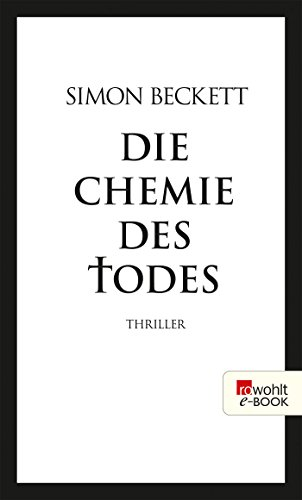 Die Chemie des Todes (David Hunter 1)