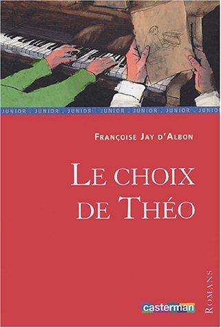 Le choix de Théo par Françoise Jay d'Albon