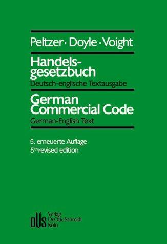 Handelsgesetzbuch/German Commercial Code: Deutsch-englische Textausgabe mit einer englischen Einleitung/German-English Text with an Introduction in English