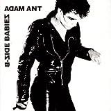 B-Side Babies! - Adam Ant