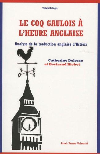 Le coq gaulois  l'heure anglaise : Analyse de la traduction anglaise d'Astrix
