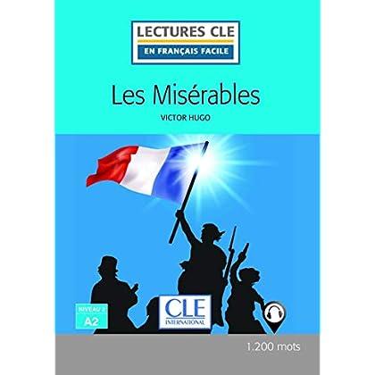 Les misérables - Niveau 2/A2 - Lectures CLE en Français facile - Livre + audio téléchargeable