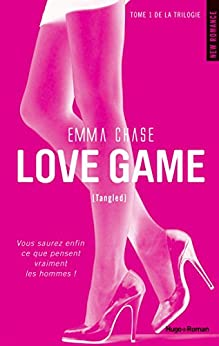 Love Game - Tome 1 : Tangled par [Chase, Emma]