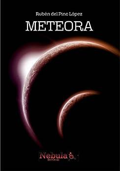 Meteora de [del Pino López, Rubén]