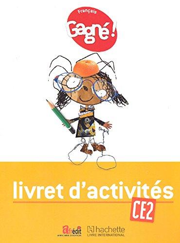 Gagné ! Français CE2 Livret d'Activités - CAMEROUN