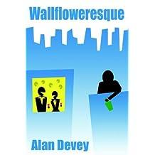 Wallfloweresque by Alan Devey (2005-05-01)