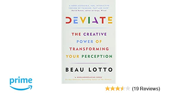 Deviate: The Creative Power of Transforming Your Perception: Amazon
