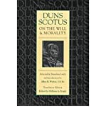 [(Duns Scotus on the Will and Morality)] [ By (author) John Duns Scotus, Volume editor Allan B. Wolter, Volume editor William A. Frank, Translated by Allan B. Wolter ] [March, 1998]