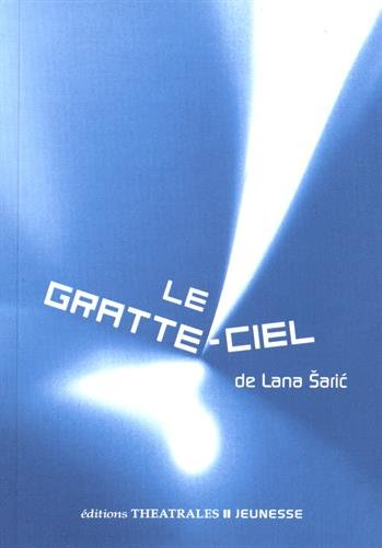 Le gratte ciel par Lana Saric