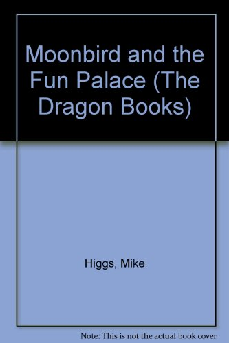 Moonbird and the fun palace