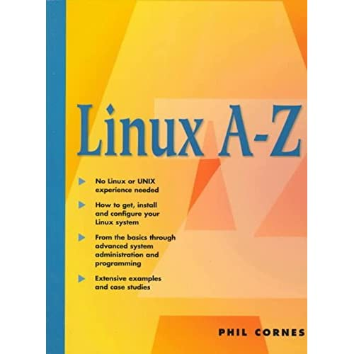 [(The Linux a-Z (Us Ptr Version))] [By (author) P. Cornes ] published on (January, 1997)