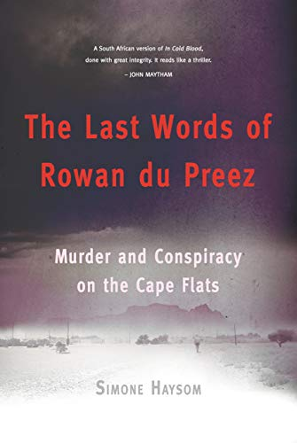 The Last Words of Rowan du Preez: Murder and Conspiracy on the Cape Flats (English Edition) -