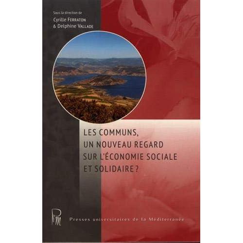 Les communs, un nouveau regard sur l'économie sociale et solidaire