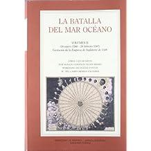 La Batalla Del Mar Oceano: Vol. II (30 enero 1586 - 28 febrero 1587). Gestación de la Empresa de Inglaterra de 1588