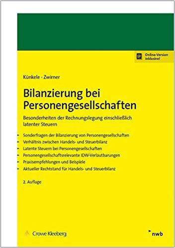 Bilanzierung bei Personengesellschaften: Besonderheiten der Rechnungslegung einschließlich latenter Steuern.