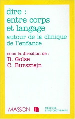 Dire : entre corps et langage autour de la clinique de l'enfant et de l'adolescent: POD