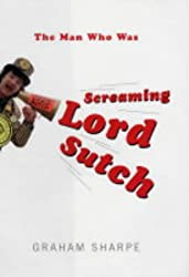 The Man Who Was Screaming Lord Sutch
