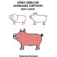 Como dibujar animales cartoon paso a paso (Spanish Edition)