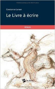 Le Livre  crire de Constance Larsen ( 15 aot 2012 )