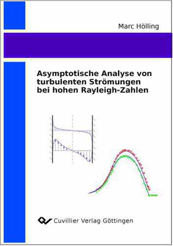 Asymptotische Analyse von turbulenten Strömungen bei hohen Rayleigh-Zahlen