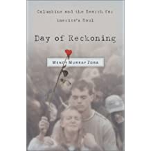 Day of Reckoning: Columbine and the Search for America's Soul