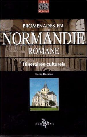 Promenades en Normandie romane par Henry Decaëns