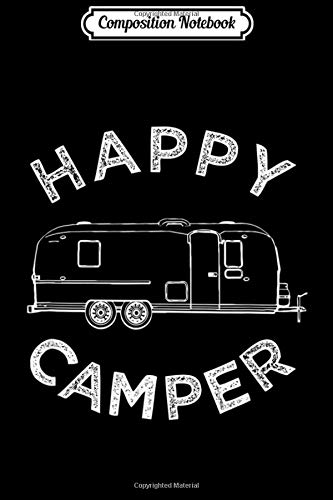 Composition Notebook: Happy Trailer Camper Retro Camping Caravan Journal/Notebook Blank Lined Ruled 6x9 100 Pages