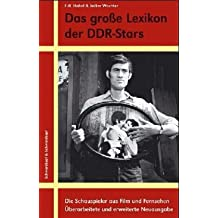 Lexikon der DDR- Stars. Schauspieler aus Film und Fernsehen