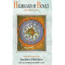 Hildegard of Bingen: An Anthology