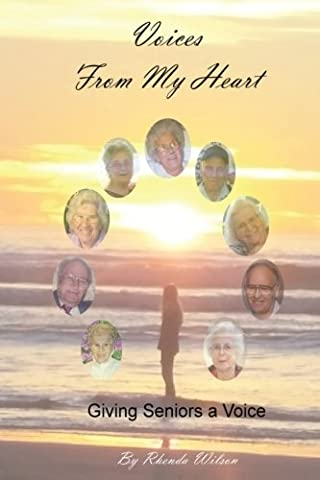 Voices From My Heart: Giving Seniors a Voice
