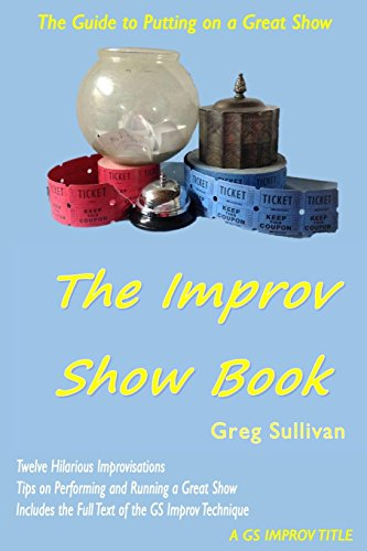 The Improv Show Book: Volume 11 (A GS Improv Title)