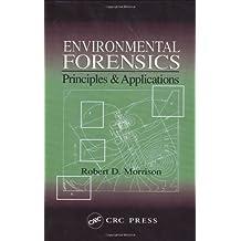 Environmental Forensics: Principles and Applications