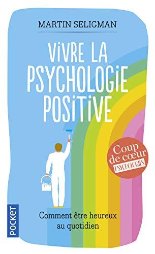 Vivre la psychologie positive
