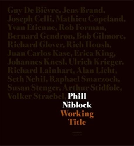 Phill Niblock : Working Title (2DVD) par Bob Gilmore