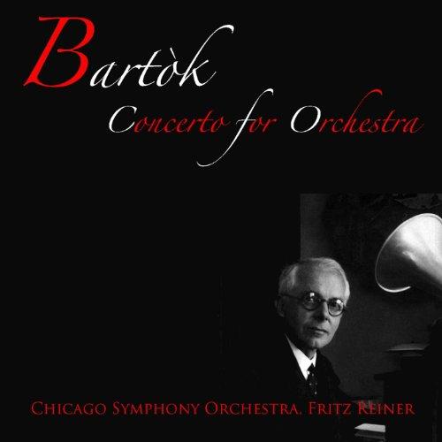 Bartók: Concerto for Orchestra