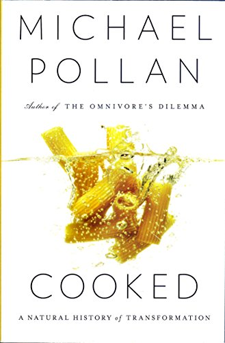 [(Cooked: A Natural History of Transformation)] [ By (author) Michael Pollan ] [May, 2013]
