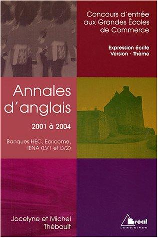 Annales d'anglais 2001-2004 : Banques HEC, ECRICOME, IENA (LV1 et LV2)